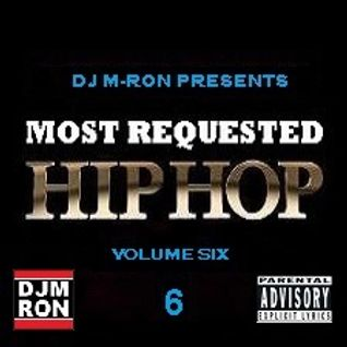 Most Requested Hip Hop Vol. 6