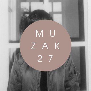 MUZAK 27: Natasha Ganelina