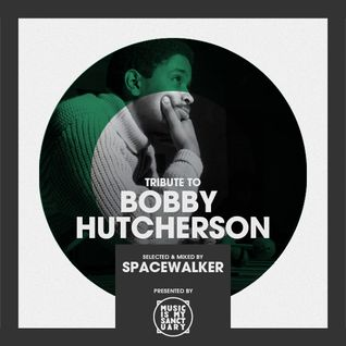 Tribute to BOBBY HUTCHERSON - Selected by Spacewalker