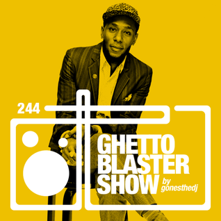 GHETTOBLASTERSHOW #244 (dec. 19/15)