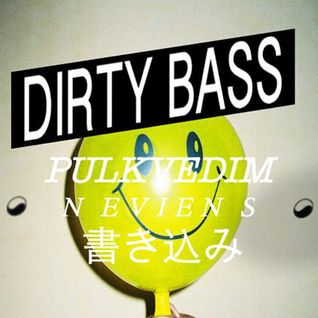 Live from Dirty Bass at Pulkvedis