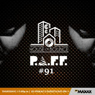 djFiołas & P.A.F.F. - House of Bounce #91