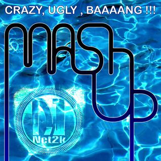 Crazy, Ugly - Baaang by DJNet2k 09.2015