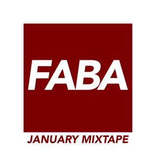 FABA JANUARY MIXTAPE