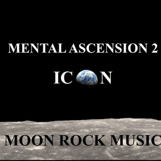 MENTAL ASCENSION 2 (MOON ROCK MUSIC)
