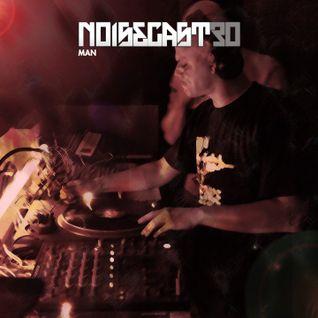 Man - Haze - Noisecast 30 (mp3/320Kb Version)