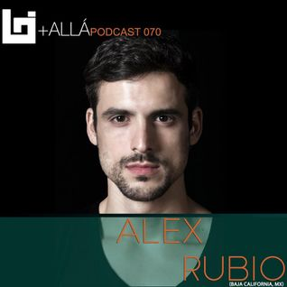 B+allá Podcast 070 Alex Rubio