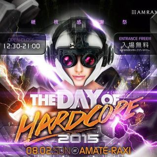 The Day Of Hardcore 2015 at 01/08/2015