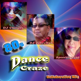 80's Dance Craze Collaboration Mix