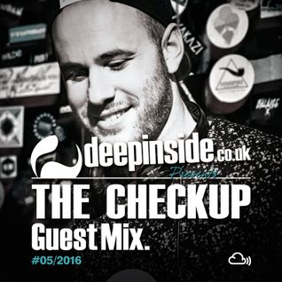 DEEPINSIDE presents THE CHECKUP (Exclusive Guest Mix) #02