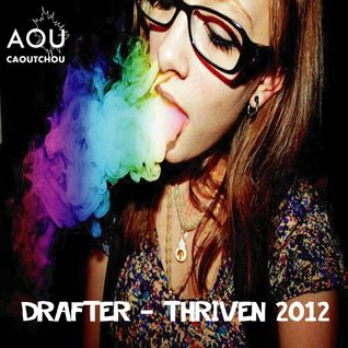 Drafter - Thriven mix [AOU-M7]