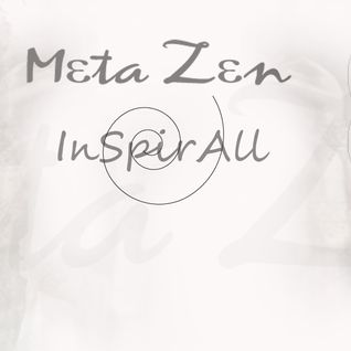 Meta Zen - InSpirAll {Psychedeleclectric Bass DJ Session recorded Live 10.14.2011}