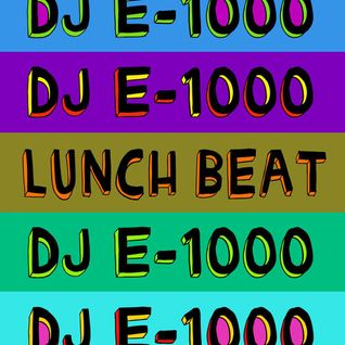 DJ E-1000 - LUNCHBEAT FLAVOUR MIXTAPE *FREE DOWNLOAD*