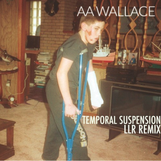 AA Wallace - temporal Suspension (Lisbon Lux Records Remix)