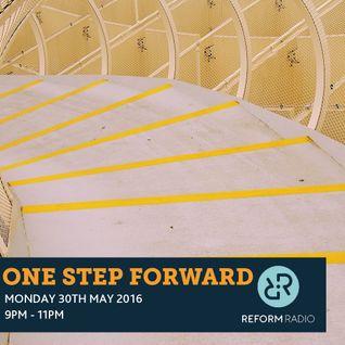One Step Forward 30th May 2016
