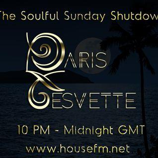 The Soulful Sunday Shutdown : Show 14 with Paris Cesvette on www.Housefm.net