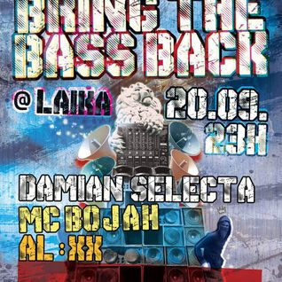 Bring The Bass Back //20/09/13// @ Laika