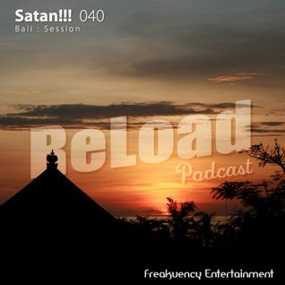 ReLoad Podcast 040 : Bali Session