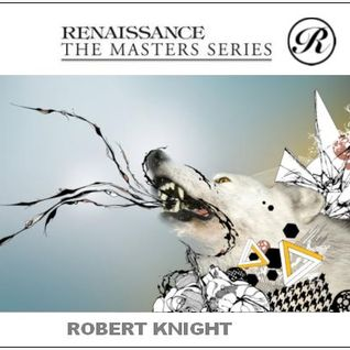 Rob Knight - Renaissance Masters Series 2012  Sessions Mix set - 01