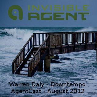 Warren Daly - Downtempo - AgentCast - August 2012