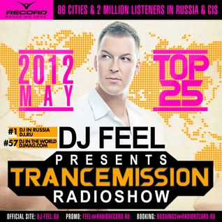 DJ Feel - TranceMission (Top 25 Of May 2012)