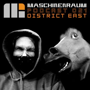 Maschinenraum Podcast 021 - District East