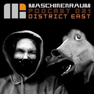 Maschinenraum Podcast 021 - District East