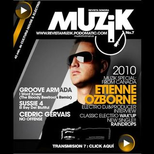 Muzik No. 7 Exclusive Interview w/ Etienne Ozborne