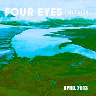 Four Eyes - Mix April 2013