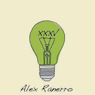 """Think Green Vol. XXXV"" - Alex Ranerro"