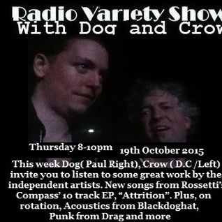 Radio Variety Show with Dog and Crow: Rossetti's Compass - Attrition ep feature
