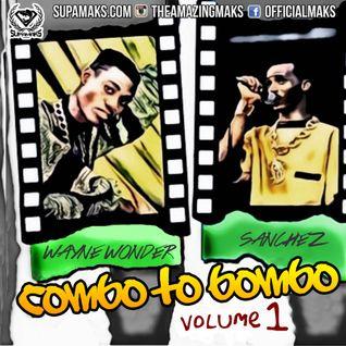 Combo To Bombo vol 1 ft Sanchez, Wayne Wonder & Friends