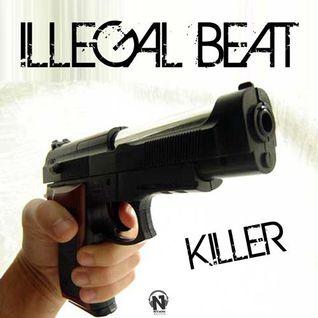 Illegal Beat - Killer