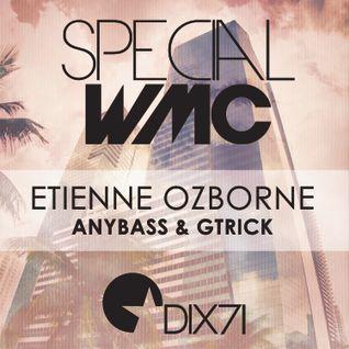 20150321 - RESIDENCY Special WMC, Etienne Ozborne, AnyBass & GTrick @ DIX71