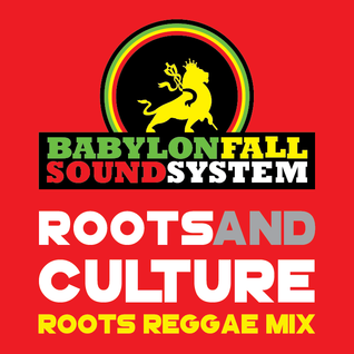 """Roots and Culture"" Roots Reggae mix"