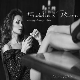 Freddie's Place - Living Lounge Mix (2016)