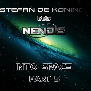 Stefan de Koning B2B Nendis - Into Space Part 5