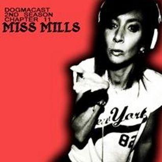 Dogmacast 2nd Season Chapter 11 - Miss mills