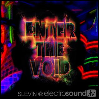 Enter the Void @electrosound.tv