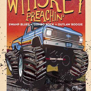 Whiskey Preachin Radio Show - September 2016