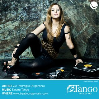 TangoBoulevard Vol. 2 by Vivi Pedraglio Produced Exclusively for BeatLoungeMusic.com