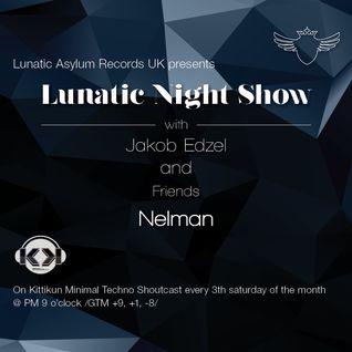 Lunatic Night Show - Jakob Edzel and Friends Nelman