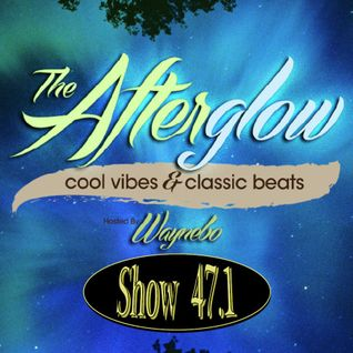 The Afterglow - Show 47.1