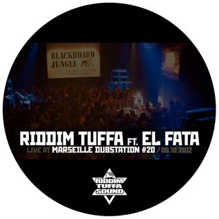 Riddim Tuffa and El Fata live at Marseille Dub Station #20 (06.10.2012)
