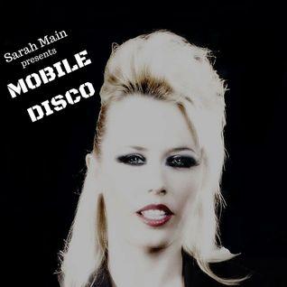 Mobile Disco - episode 6 - Ibiza Global Radio (Every Sunday 2-3pm CET)