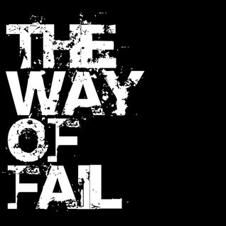 The way of FAIL