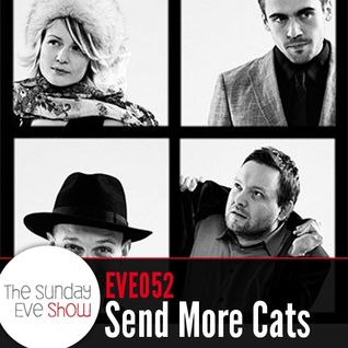 Sunday Eve Show (15.05.11): Send More Cats