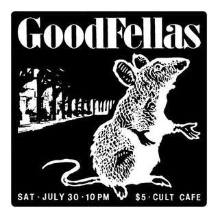 Goodfellas 7/30/16
