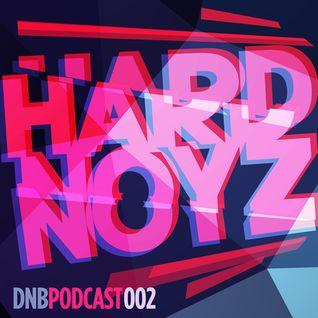 Hardnoyz DNB Podcast 002