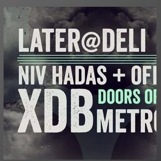 XDB XDB @ Later @ Deli - Tel Aviv - 11.12.2015